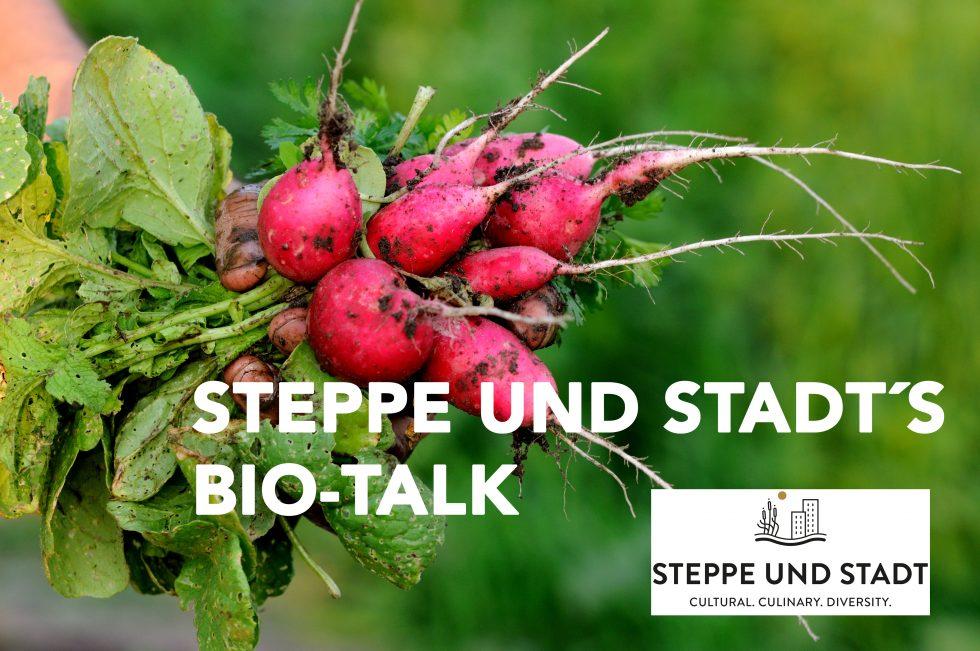 Ankündigung Steppe und Stadt´s Bio-Talk