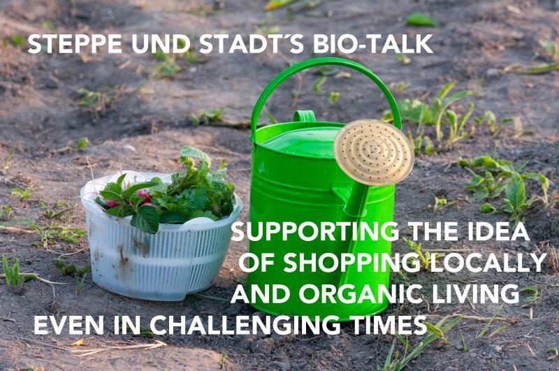 Steppe und Stadt´s Bio-Talk